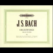 Bach - Orgelwerke 9 (Peters) - Bach, Johann Sebastian (1685-1750)