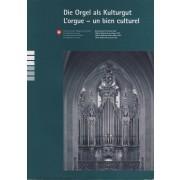 Die Orgel als Kulturgut