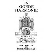 In goede harmonie
