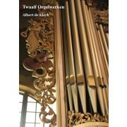 Twaalf Orgelwerken
