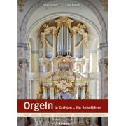 Orgeln in Sachsen - Ein Reiseführer