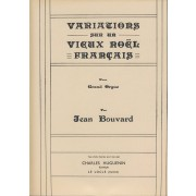 Variations sur un vieux noël Français - Bouvard, Jean (1905-1996)