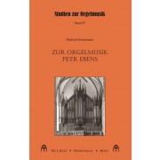 Zur Orgelmusik Petr Ebens