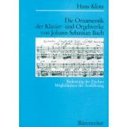 Die Ornamentik der Klavier- und Orgelwerke von J.S. Bach