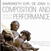Margreeth Chr. de Jong in Composition and Performance - Jong, Margaretha Christina de (1961 - )