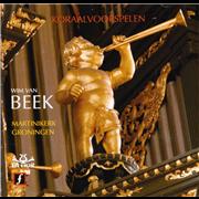 Wim van Beek - Martinikerk Groningen - Koraalvoorspelen (Psalmen) - Beek, Wim van