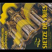 Martinikerk Groningen - Bachwerken & Improvisaties - Vries, Sietze de (1973 - )
