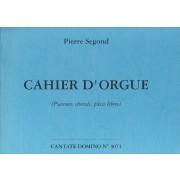Cahier d'Orgue (Psaumes, chorals, Pièces libres)