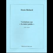 """Variations sur """"In dulci jubilo"""" pour orgue"""