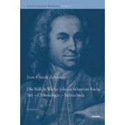 Die frühen Werke Johann Sebastian Bachs