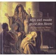 Mijn ziel maakt groot den Heere (+ CD)