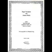 Orgel-Tabulatur von Johann Woltz, heft 2