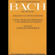 4 Choralvorspiele und 3 Fantasien, Band I: Choralvorspiele