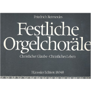Festliche Orgelchoräle - Christlicher Glaube, Christliches Leben