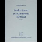 Meditationen zur Communio für Orgel