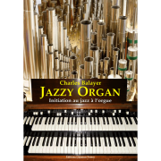 Jazzy organ - Initiation au jazz à l'orgue