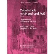 Orgelschule mit Hand und Fuß, Band 1 (D, ENG)