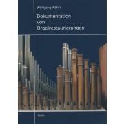 Dokumentation von Orgelrestaurierungen