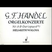 Orgelkonzert Nr. 6 B-Dur (opus 4/VI)