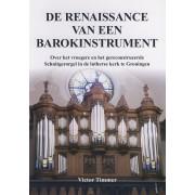 De renaissance van een barokinstrument