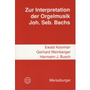 Zur Interpretation der Orgelmusik Joh. Seb. Bachs