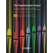 The Orgelbüchlein Project, Volume 4: Christian Life and Conduct