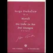 Marsch aus Die Liebe zu den drei Orangen für die Orgel, opus 33