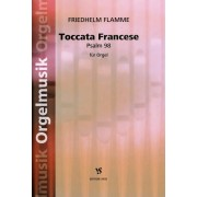 Toccata Francese (Psalm 98) - Flamme, Friedhelm (*1963)