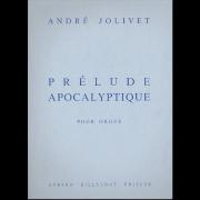 Prélude Apocalyptique - Jolivet, André (1905-1974)