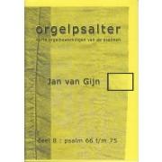 Orgelpsalter deel 8 (Psalm 66 t/m 75)