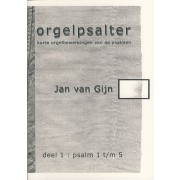 Orgelpsalter deel 1 (Psalm 1 t/m 5)