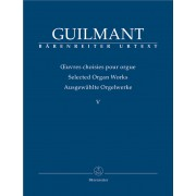 Selected Organ Works Vol. 5 (Concert and Character Pieces I) - Guilmant, Felix Alexandre (1837-1911)