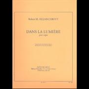 Dans la Lumière - Helmschrott, Robert Maximilian (*1938)