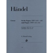 Six Fugues HWV 605-610 and Fugues HWV 611, 612