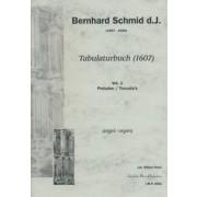 Tabulaturbuch (1607), Vol. 1: Preludes/Toccata's