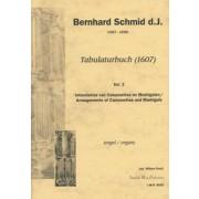 Tabulaturbuch (1607), Vol. 3: Arrangements of Canzonettes and Madrigals