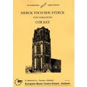 Merck toch hoe sterck - Kee, Cor (1900-1997)