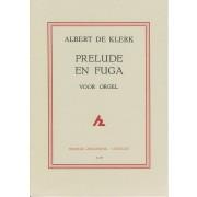 Prelude en Fuga voor orgel - Klerk, Albert de (1917-1998)