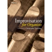 Improvisations for Organists - A Practical Guide