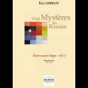 Vingt Mystères de Rosaire Vol. I - Lebrun, Eric (*1967)