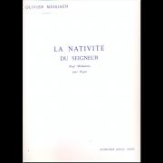 La Nativité du Seigneur 4 - Messiaen, Olivier (1908-1992)