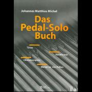 Das Pedal-Solo Buch - Michel, Johannes Matthias