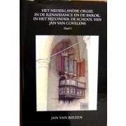 Het Nederlandse Orgel in de Renaissance en de Barok, in 2 delen