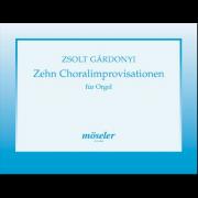 Zehn Choralimprovisationen