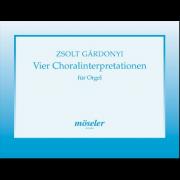 Vier Choralinterpretationen