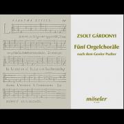 Fünf Orgelchoräle nach dem Genfer Psalter