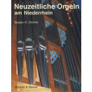 Neuzeitliche Orgeln am Niederrhein