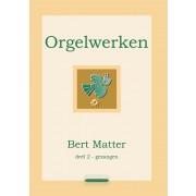Orgelwerken, deel 2: Gezangen