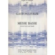 Messe Basse pour tous les temps (Orgue et Litugie 42) - Litaize, Gaston-Gilbert (1909-1991)