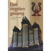 Der Orgelen Gezang
